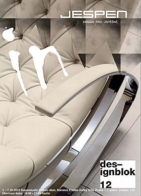 Designový nábytek  navštivte nás na DESIGN BLOKU 2012